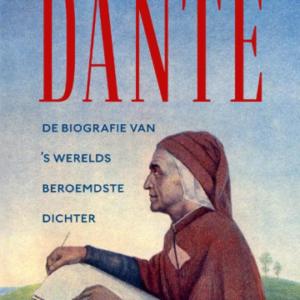 Onlangs verschenen: biografie van Dante door R.W.B. Lewis